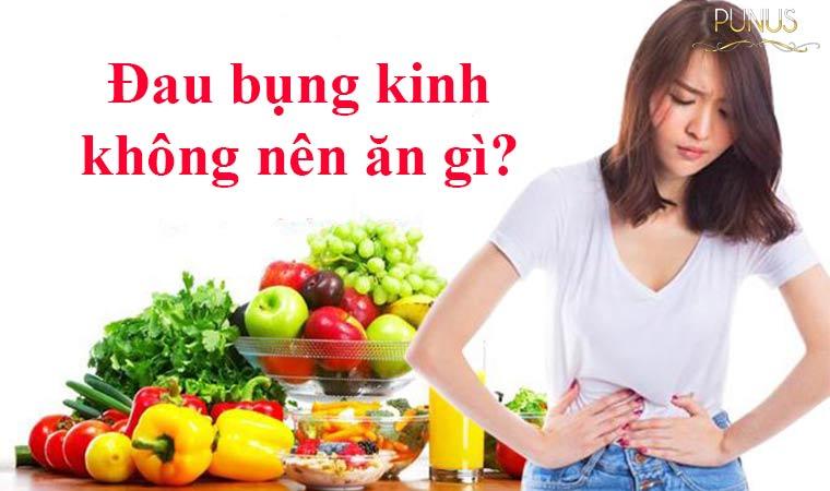 Đau bụng kinh không nên ăn gì?